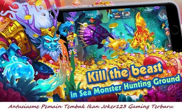 Antusiasme Pemain Tembak Ikan Joker123 Gaming Terbaru