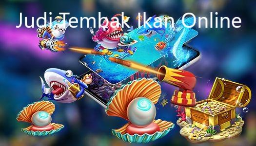 Perjudian Tembak Ikan Joker123 Online Terpopuler Pakai Uang Asli